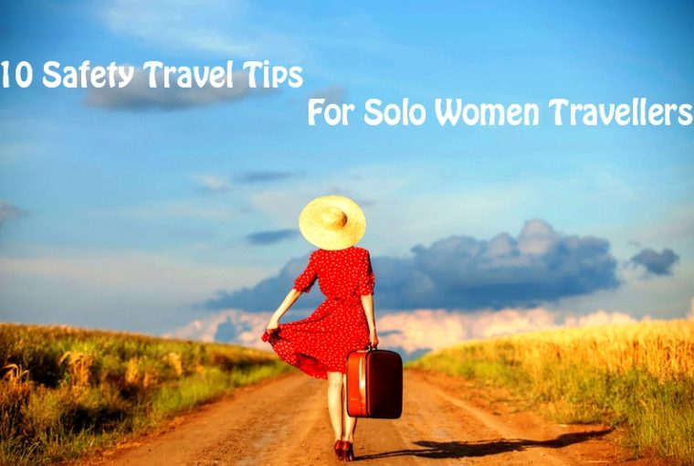 Operation Wanderlust - Solo Travel Tips For Women